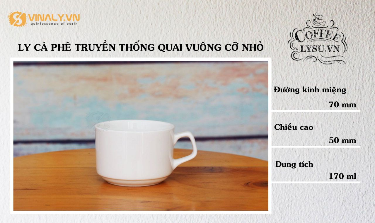 ly-su-vinaly-ly-su-dep-ly-su-quan-cafe_ly-ca-phe-truyen-thong-quai-vuong-co-nho