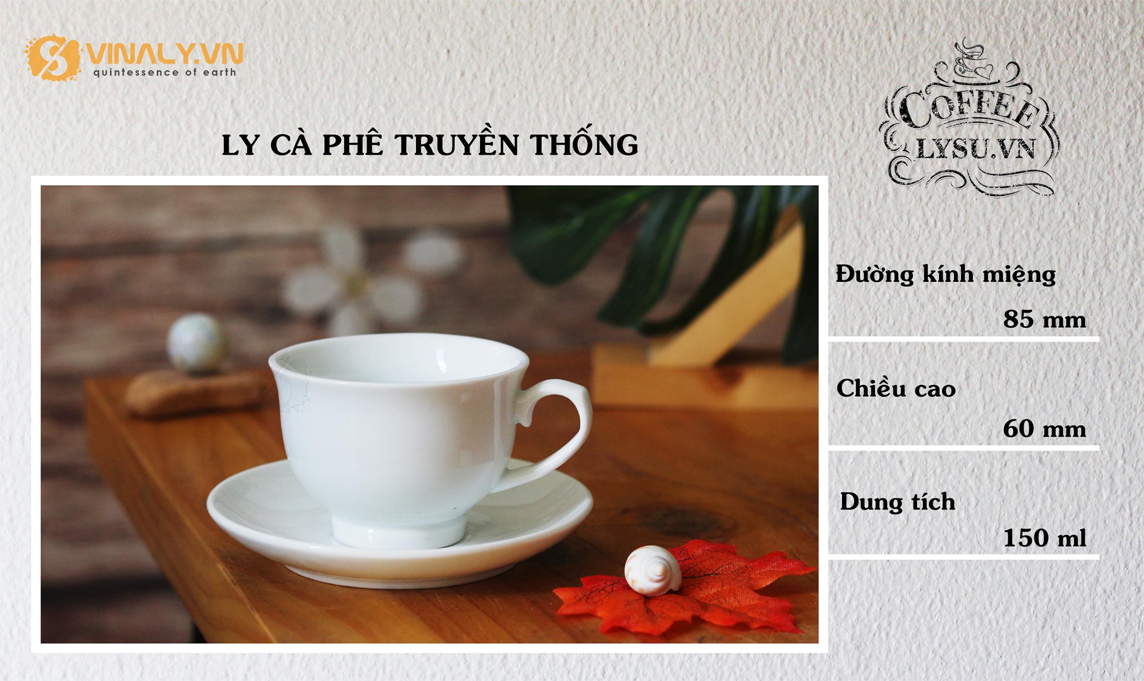 ly-su-vinaly-ly-su-quan-cafe-ly-ca-phe-truyen-thong-kieu moi-